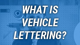 What is Vehicle Lettering?